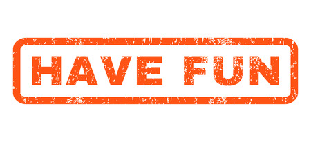 have fun: Have Fun text rubber seal stamp watermark. Caption inside rectangular banner with grunge design and dirty texture. Horizontal glyph orange ink sticker on a white background. Stock Photo