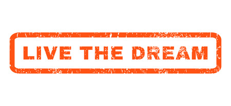 splashed: Live The Dream text rubber seal stamp watermark. Tag inside rectangular shape with grunge design and scratched texture. Horizontal glyph orange ink sign on a white background. Stock Photo