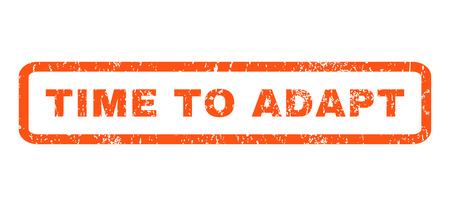 adapt: Time To Adapt text rubber seal stamp watermark. Caption inside rectangular banner with grunge design and dirty texture. Horizontal glyph orange ink emblem on a white background.