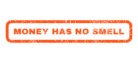 has: Money Has No Smell text rubber seal stamp watermark. Caption inside rounded rectangular banner with grunge design and dust texture. Horizontal glyph orange ink emblem on a white background. Stock Photo