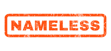 nameless: Nameless text rubber seal stamp watermark. Tag inside rounded rectangular shape with grunge design and dust texture. Horizontal glyph orange ink sign on a white background. Stock Photo
