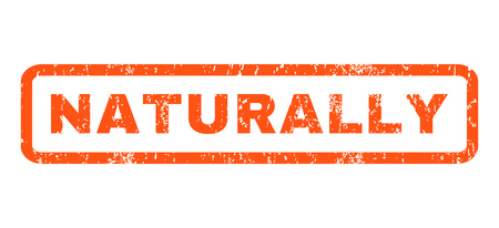splashed: Naturally text rubber seal stamp watermark. Caption inside rounded rectangular banner with grunge design and scratched texture. Horizontal glyph orange ink sign on a white background.