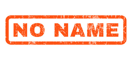 no name: No Name text rubber seal stamp watermark. Tag inside rounded rectangular banner with grunge design and dirty texture. Horizontal glyph orange ink emblem on a white background.