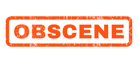 obscene: Obscene text rubber seal stamp watermark. Caption inside rounded rectangular banner with grunge design and scratched texture. Horizontal glyph orange ink sticker on a white background.