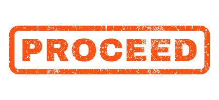 proceed: Proceed text rubber seal stamp watermark. Caption inside rounded rectangular banner with grunge design and dust texture. Horizontal vector orange ink sticker on a white background.