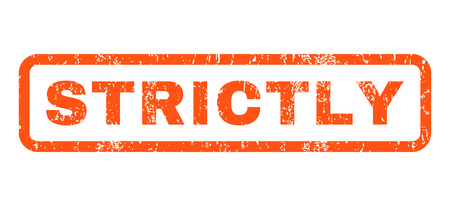 strictly: Strictly text rubber seal stamp watermark. Caption inside rounded rectangular banner with grunge design and scratched texture. Horizontal vector orange ink emblem on a white background.
