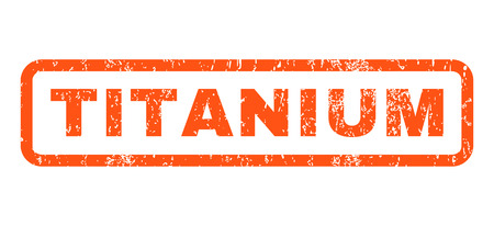 titanium: Titanium text rubber seal stamp watermark. Tag inside rounded rectangular shape with grunge design and dirty texture. Horizontal vector orange ink sticker on a white background.