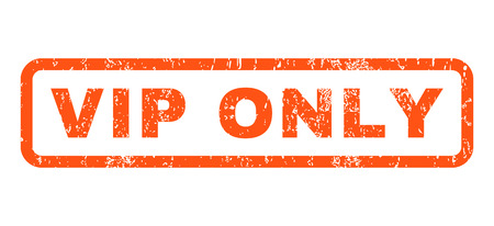 honored: Vip Only text rubber seal stamp watermark. Caption inside rounded rectangular banner with grunge design and unclean texture. Horizontal vector orange ink sticker on a white background. Illustration