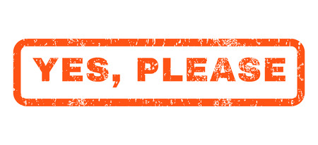 proceed: Yes, Please text rubber seal stamp watermark. Caption inside rounded rectangular shape with grunge design and dirty texture. Horizontal vector orange ink sticker on a white background. Illustration