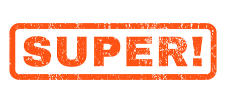 glorious: Super! text rubber seal stamp watermark. Caption inside rounded rectangular banner with grunge design and scratched texture. Horizontal vector orange ink emblem on a white background.