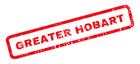 greater: Greater Hobart text rubber seal stamp watermark. Tag inside rounded rectangular banner with grunge design and unclean texture. Slanted vector red ink emblem on a white background. Illustration