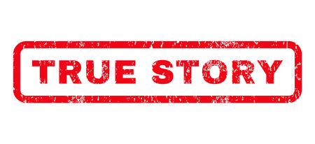truthful: True Story text rubber seal stamp watermark. Caption inside rounded rectangular shape with grunge design and scratched texture. Horizontal glyph red ink sticker on a white background. Stock Photo