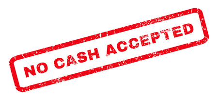accepted label: No Cash Accepted text rubber seal stamp watermark. Tag inside rounded rectangular banner with grunge design and dirty texture. Slanted vector red ink emblem on a white background.