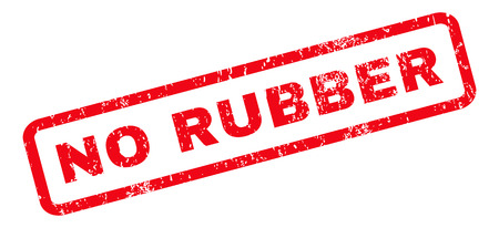 red condom: No Rubber text rubber seal stamp watermark. Caption inside rounded rectangular banner with grunge design and scratched texture. Slanted vector red ink emblem on a white background.