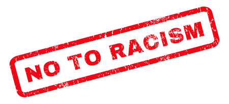 racism: No To Racism text rubber seal stamp watermark. Caption inside rounded rectangular shape with grunge design and unclean texture. Slanted vector red ink emblem on a white background. Illustration