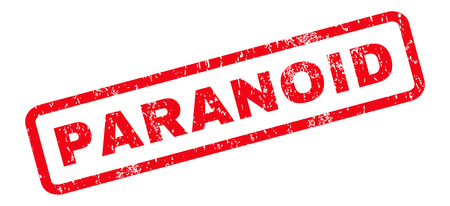 paranoid: Paranoid text rubber seal stamp watermark. Caption inside rounded rectangular shape with grunge design and unclean texture. Slanted vector red ink emblem on a white background. Illustration