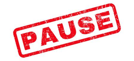 Pausa de texto sello de goma marca de agua del sello. Etiqueta dentro de banner rectangular redondeado con diseño grunge y textura sucia. Signo de tinta roja vector inclinado sobre un fondo blanco.