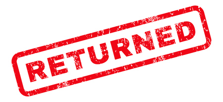 returned: Returned text rubber seal stamp watermark. Caption inside rounded rectangular banner with grunge design and dust texture. Slanted vector red ink emblem on a white background.