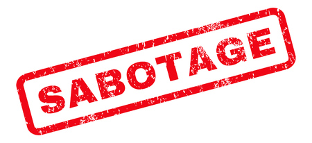 sabotage: Sabotage text rubber seal stamp watermark. Caption inside rounded rectangular banner with grunge design and unclean texture. Slanted vector red ink sign on a white background.
