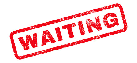 Esperando texto sello de goma marca de agua del sello. Etiqueta dentro de banner rectangular redondeado con diseño grunge y textura rayada. Etiqueta inclinada de la tinta roja del vector en un fondo blanco.