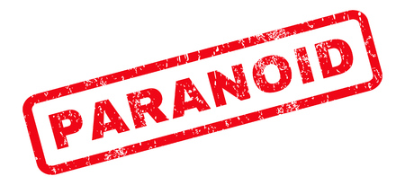 paranoia: Paranoid text rubber seal stamp watermark. Tag inside rounded rectangular shape with grunge design and dirty texture. Slanted glyph red ink sticker on a white background.