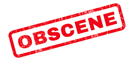 obscene: Obscene text rubber seal stamp watermark. Caption inside rounded rectangular shape with grunge design and scratched texture. Slanted glyph red ink emblem on a white background. Stock Photo