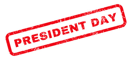 president day: President Day text rubber seal stamp watermark. Caption inside rounded rectangular banner with grunge design and unclean texture. Slanted glyph red ink sign on a white background. Stock Photo