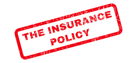 insurance policy: The Insurance Policy text rubber seal stamp watermark. Tag inside rounded rectangular banner with grunge design and dirty texture. Slanted glyph red ink sticker on a white background.