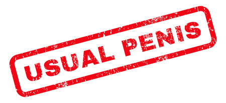 usual: Usual Penis text rubber seal stamp watermark. Caption inside rounded rectangular banner with grunge design and dirty texture. Slanted glyph red ink emblem on a white background. Stock Photo