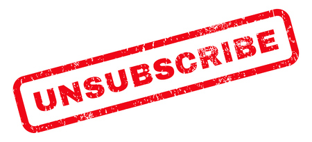 unsubscribe: Unsubscribe text rubber seal stamp watermark. Caption inside rounded rectangular banner with grunge design and scratched texture. Slanted glyph red ink sign on a white background. Stock Photo