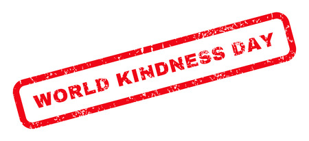 kindness: World Kindness Day text rubber seal stamp watermark. Caption inside rounded rectangular shape with grunge design and dust texture. Slanted glyph red ink emblem on a white background.