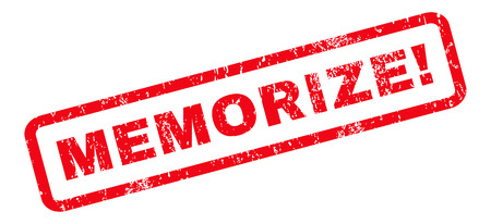 memorize: Memorize! text rubber seal stamp watermark. Caption inside rounded rectangular shape with grunge design and unclean texture. Slanted glyph red ink sticker on a white background.