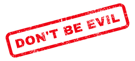 DonT Be Evil Text rubber seal stamp watermark. Tag inside rectangular shape with grunge design and dirty texture. Slanted glyph red ink sticker on a white background. Banque d'images