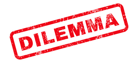 dilemma: Dilemma Text rubber seal stamp watermark. Tag inside rectangular banner with grunge design and dirty texture. Slanted glyph red ink sticker on a white background. Stock Photo