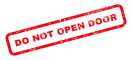not open: Do Not Open Door Text rubber seal stamp watermark. Caption inside rectangular banner with grunge design and dust texture. Slanted glyph red ink sticker on a white background.