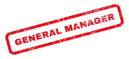 general manager: General Manager Text rubber seal stamp watermark. Caption inside rectangular banner with grunge design and dirty texture. Slanted glyph red ink sign on a white background. Stock Photo