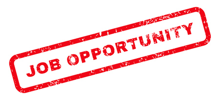 job opportunity: Job Opportunity Text rubber seal stamp watermark. Tag inside rectangular banner with grunge design and dust texture. Slanted glyph red ink sign on a white background.