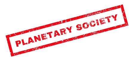 planetary: Planetary Society text rubber seal stamp watermark. Caption inside rectangular banner with grunge design and scratched texture. Slanted vector red ink emblem on a white background. Illustration