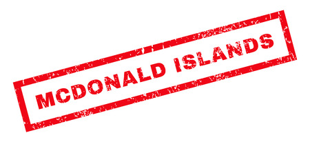 mcdonald: Mcdonald Islands text rubber seal stamp watermark. Caption inside rectangular shape with grunge design and dirty texture. Slanted glyph red ink sticker on a white background. Stock Photo
