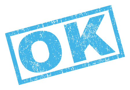 affirmative: Ok text rubber seal stamp watermark. Caption inside rectangular shape with grunge design and dust texture. Inclined vector blue ink emblem on a white background. Illustration