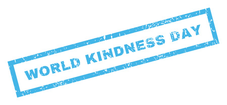 kindness: World Kindness Day text rubber seal stamp watermark. Tag inside rectangular banner with grunge design and unclean texture. Inclined vector blue ink emblem on a white background. Illustration
