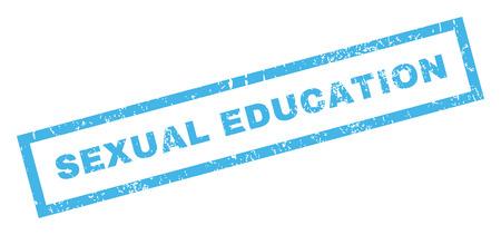 educacion sexual: Educación Sexual texto marca de agua sello de junta de goma. En etiqueta bandera rectangular con diseño de grunge y textura sucia. Inclinados vector emblema de tinta azul sobre un fondo blanco.