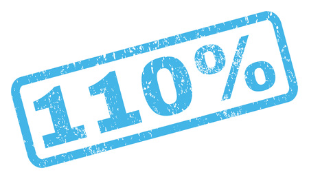 one hundred and ten: 110 Percent text rubber seal stamp watermark. Caption inside rectangular shape with grunge design and scratched texture. Inclined vector blue ink sign on a white background.