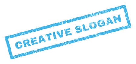 Creative Slogan text rubber seal stamp watermark. Tag inside rectangular banner with grunge design and unclean texture. Inclined vector blue ink sign on a white background. Illustration