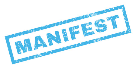 Manifest text rubber seal stamp watermark. Caption inside rectangular banner with grunge design and dirty texture. Inclined vector blue ink emblem on a white background. Illustration