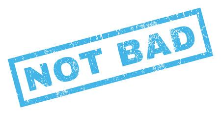 Sello de caucho del texto del sello del caucho no está mal. Etiqueta dentro de forma rectangular con diseño grunge y textura rayada. Incline vector tinta azul signo sobre un fondo blanco.