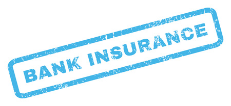 inclined: Bank Insurance text rubber seal stamp watermark. Caption inside rectangular shape with grunge design and unclean texture. Inclined glyph blue ink sticker on a white background.