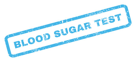 blood sugar: Blood Sugar Test text rubber seal stamp watermark. Tag inside rectangular banner with grunge design and scratched texture. Inclined glyph blue ink emblem on a white background.