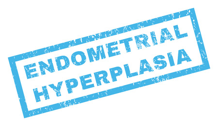 endometrial: Endometrial Hyperplasia text rubber seal stamp watermark. Tag inside rectangular shape with grunge design and dust texture. Inclined glyph blue ink sign on a white background.
