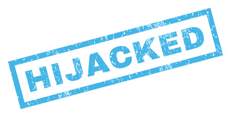 Hijacked text rubber seal stamp watermark. Caption inside rectangular banner with grunge design and scratched texture. Inclined glyph blue ink sticker on a white background.
